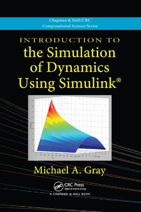 Introduction to the Simulation of Dynamics Using Simulink book cover