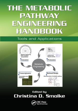 The Metabolic Pathway Engineering Handbook: Tools and Applications, 1st Edition (Paperback) book cover