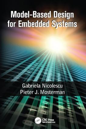 Model-Based Design for Embedded Systems: 1st Edition (Paperback) book cover