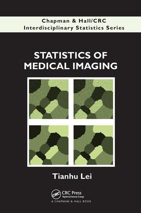Statistics of Medical Imaging: 1st Edition (Paperback) book cover