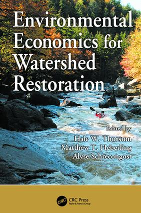 Environmental Economics for Watershed Restoration: 1st Edition (Paperback) book cover