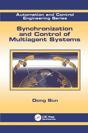 Synchronization and Control of Multiagent Systems: 1st Edition (Paperback) book cover