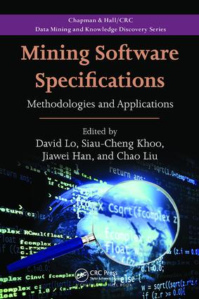 Mining Software Specifications: Methodologies and Applications, 1st Edition (Paperback) book cover