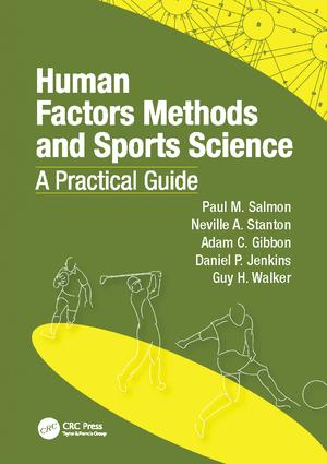 Human Factors Methods and Sports Science: A Practical Guide, 1st Edition (Paperback) book cover