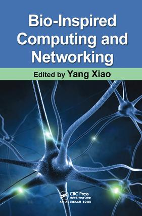 Bio-Inspired Computing and Networking: 1st Edition (Paperback) book cover