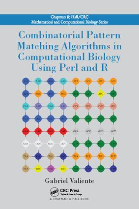 Combinatorial Pattern Matching Algorithms in Computational Biology Using Perl and R book cover