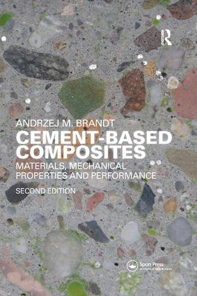 Cement-Based Composites: Materials, Mechanical Properties and Performance, Second Edition, 2nd Edition (Paperback) book cover