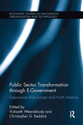 Public Sector Transformation through E-Government: Experiences from Europe and North America book cover