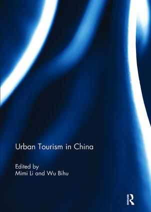 Urban Tourism in China: 1st Edition (Paperback) book cover