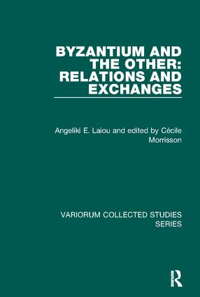 Byzantium and the Other: Relations and Exchanges book cover