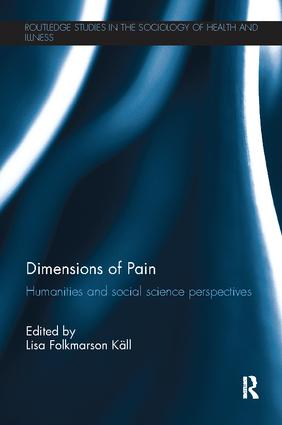 Dimensions of Pain: Humanities and Social Science Perspectives, 1st Edition (Paperback) book cover