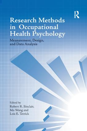 Research Methods in Occupational Health Psychology: Measurement, Design and Data Analysis book cover