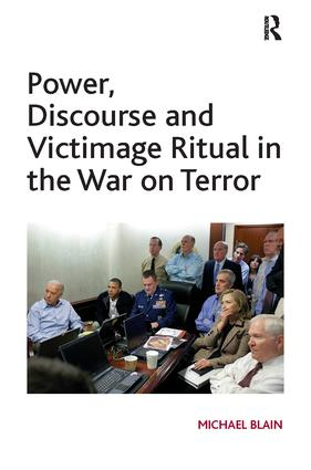 Power, Discourse and Victimage Ritual in the War on Terror: 1st Edition (Paperback) book cover