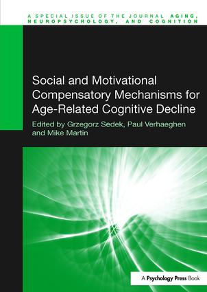 Social and Motivational Compensatory Mechanisms for Age-Related Cognitive Decline: 1st Edition (Paperback) book cover