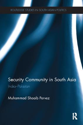 Security Community in South Asia: India - Pakistan book cover