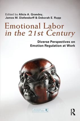 Emotional Labor in the 21st Century: Diverse Perspectives on Emotion Regulation at Work book cover