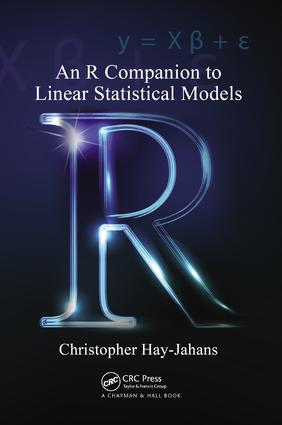 An R Companion to Linear Statistical Models: 1st Edition (Paperback) book cover