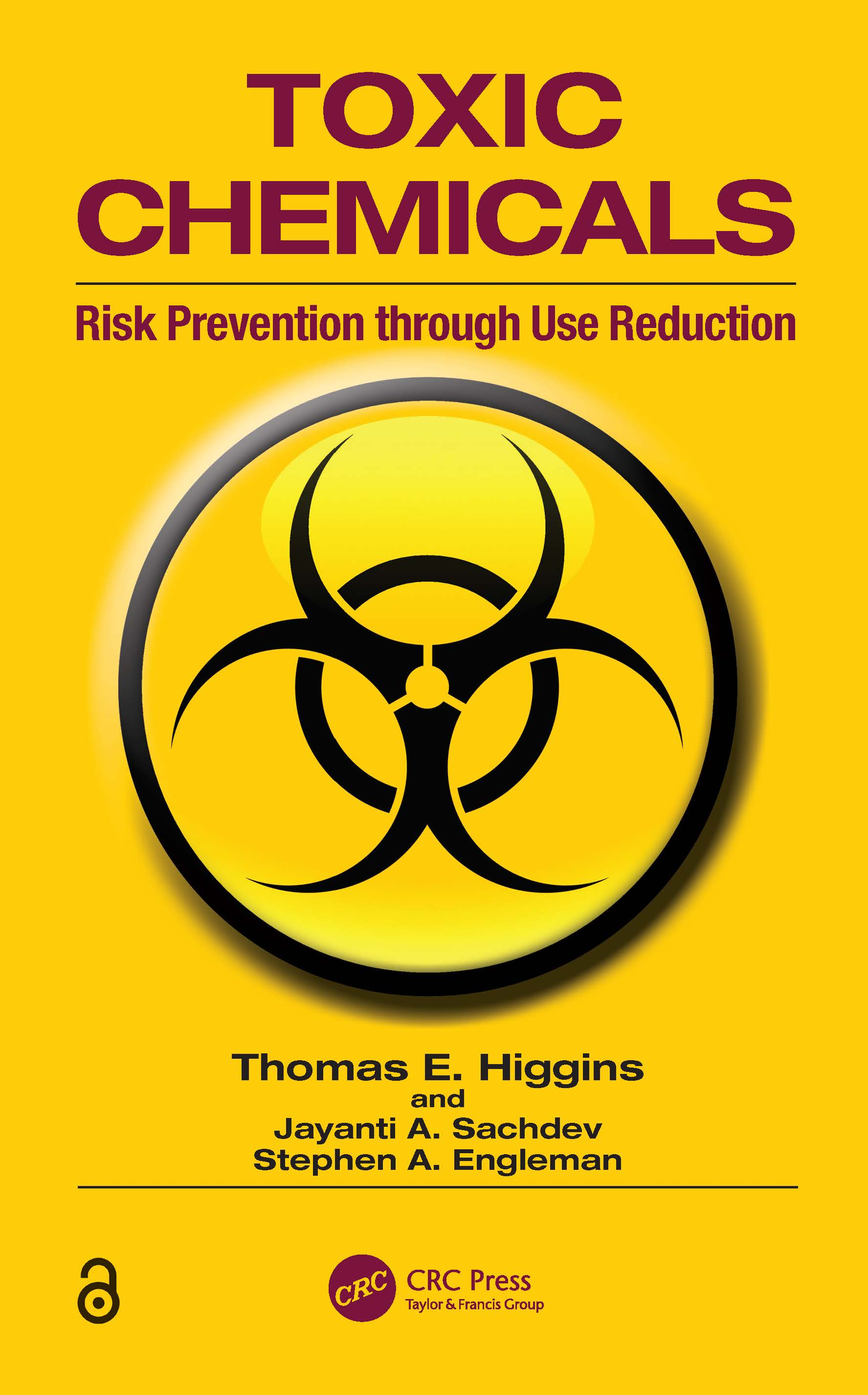 Toxic Chemicals: Risk Prevention Through Use Reduction, 1st Edition (Paperback) book cover