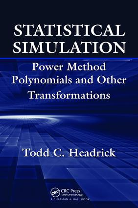 Statistical Simulation: Power Method Polynomials and Other Transformations, 1st Edition (Paperback) book cover