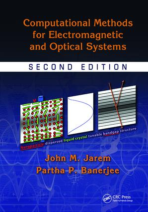 Computational Methods for Electromagnetic and Optical Systems: 2nd Edition (Paperback) book cover