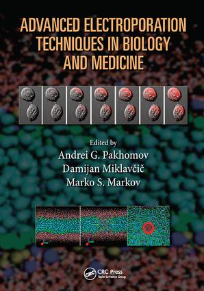 Advanced Electroporation Techniques in Biology and Medicine: 1st Edition (Paperback) book cover