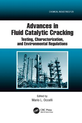 Advances in Fluid Catalytic Cracking: Testing, Characterization, and Environmental Regulations book cover
