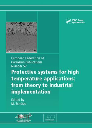 Protective Systems for High Temperature Applications EFC 57: From Theory to Industrial Implementation, 1st Edition (Paperback) book cover