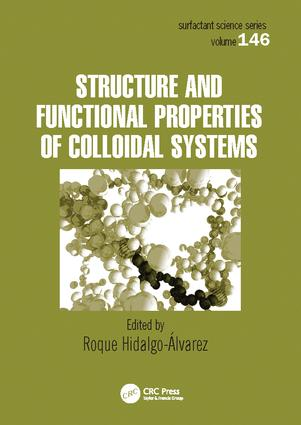 Structure and Functional Properties of Colloidal Systems book cover