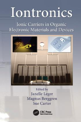 Iontronics: Ionic Carriers in Organic Electronic Materials and Devices, 1st Edition (Paperback) book cover