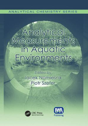 Analytical Measurements in Aquatic Environments: 1st Edition (Paperback) book cover