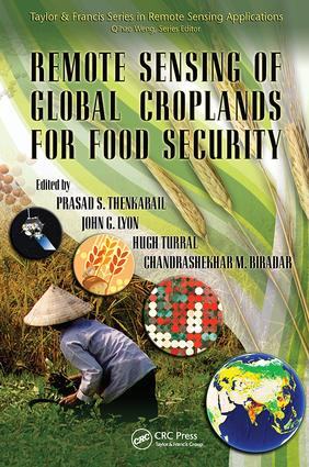 Remote Sensing of Global Croplands for Food Security: 1st Edition (Paperback) book cover