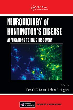 Neurobiology of Huntington's Disease: Applications to Drug Discovery, 1st Edition (Paperback) book cover