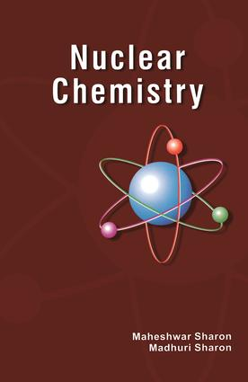 Nuclear Chemistry: Detection and Analysis of Radiation, 1st Edition (Paperback) book cover