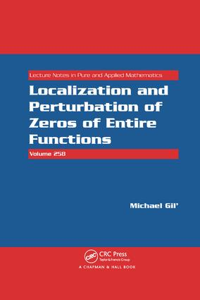 Localization and Perturbation of Zeros of Entire Functions: 1st Edition (Paperback) book cover