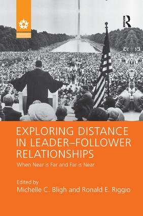 Exploring Distance in Leader-Follower Relationships: When Near is Far and Far is Near, 1st Edition (Paperback) book cover