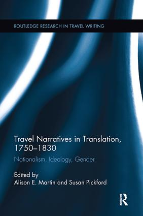 Travel Narratives in Translation, 1750-1830: Nationalism, Ideology, Gender book cover