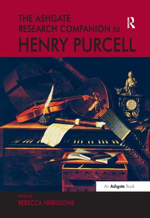 The Ashgate Research Companion to Henry Purcell: 1st Edition (Paperback) book cover