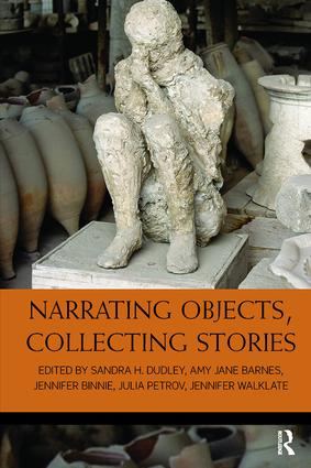 Narrating Objects, Collecting Stories book cover