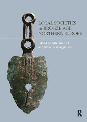Local Societies in Bronze Age Northern Europe: 1st Edition (Paperback) book cover