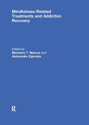 Mindfulness-Related Treatments and Addiction Recovery: 1st Edition (Paperback) book cover