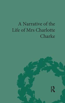 Narrative of the Life of Mrs Charlotte Charke: 1st Edition (Paperback) book cover