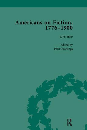 Americans on Fiction, 1776-1900 Volume 1: 1st Edition (Paperback) book cover