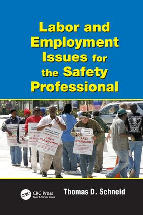 Labor and Employment Issues for the Safety Professional: 1st Edition (Paperback) book cover