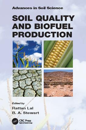 Soil Quality and Biofuel Production: 1st Edition (Paperback) book cover