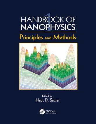 Handbook of Nanophysics: Principles and Methods, 1st Edition (Paperback) book cover