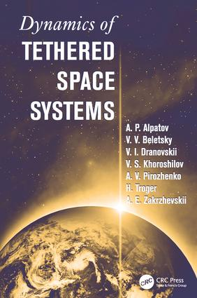 Dynamics of Tethered Space Systems book cover