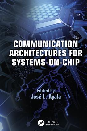 Communication Architectures for Systems-on-Chip: 1st Edition (Paperback) book cover