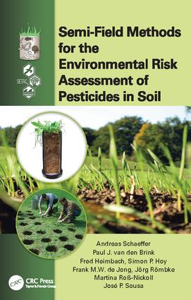 Semi-Field Methods for the Environmental Risk Assessment of Pesticides in Soil: 1st Edition (Paperback) book cover