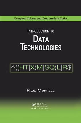 Introduction to Data Technologies: 1st Edition (Paperback) book cover