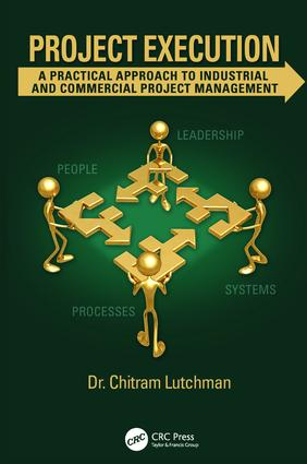 Project Execution: A Practical Approach to Industrial and Commercial Project Management, 1st Edition (Paperback) book cover